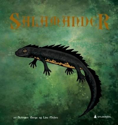 Borge, Synnøve og Lise Myhre. 2019.Salamander.Gyldendal