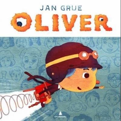 """Bokomslaget til """"Oliver"""" av  Jan Grue og Eivind Gulliksen. 2012.Gyldendal"""