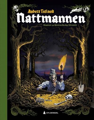 """Bokomslaget til """"Nattmannen"""" av Anders Totland og Kristian Krohg-Sørensen. 2019. Gyldendal"""