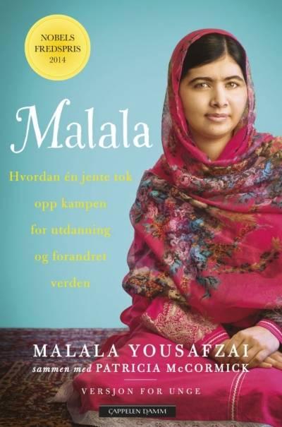 """Bokomslag til """"Jeg er Malala""""(Versjon for unge) av Malala Yousafza, og Patricia McCormick. 2014.Oversatt av Rune R. Moen. Cappelen Damm"""