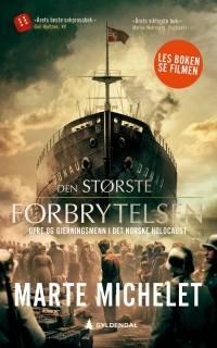 """Bokomslaget til """"Den største forbrytelsen"""", av Marthe Michelet. 2019. Gyldendal"""